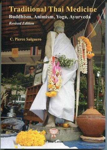 Traditional Thai Medicine - Revised Edition